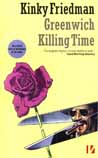 Greenwich Killing Time Book Cover