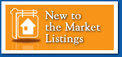 New to the Market Listings