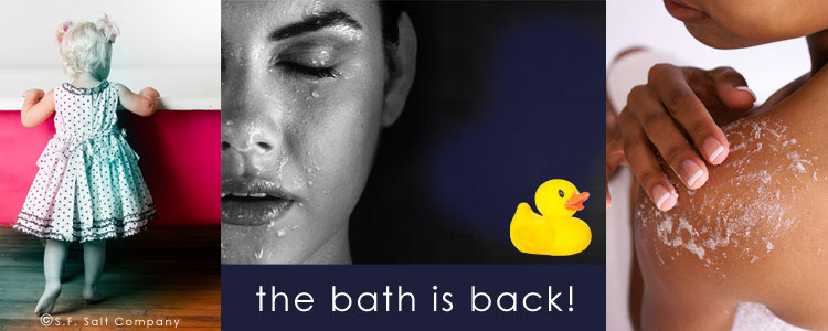 The Bath is Back! Take Some Time Out - Stop Working and Start Soaking!