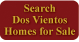 Search Dos Vientos Ranch Homes for Sale