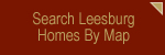 Search Leesburg Homes By Map