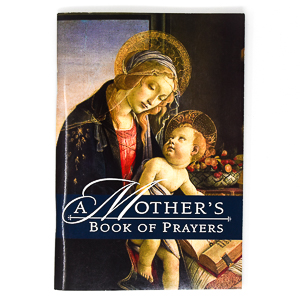 Mothers Book of Prayers.