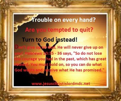 Https Jesuschristislordmdc Net Don T Give Up On God 7