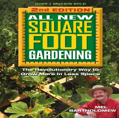 All New Square Foot Gardening, Second Edition: