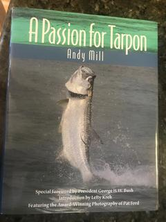 A Passion For Tarpon