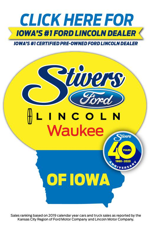 Stivers Ford Lincoln Waukee Des Moines Iowa New and Used Sales and Service